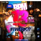 BPM Vol 13 ( Twerk It )