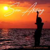 Sun Arising by Mighty Craic