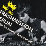 Trashmission Berlin - Kat Kat Tat invites Ema Remedi