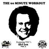 The 60 Minute Warmup Mixtape Series Vol 2 - DJ Lex (NYC, NY)
