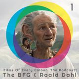 FOEC Podcast Ep. 1 – The BFG & Roald Dahl