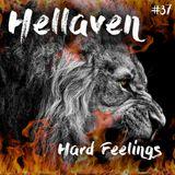 Hellaven #37 - Hard Feelings