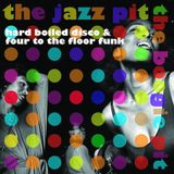 The Jazz Pit Vol.7 : Boogie Pit Pt.6