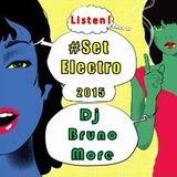 Electro 2015 - Dj Bruno More