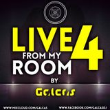Live From My Room 4 Mixed By Galcas
