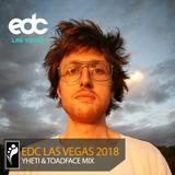 Yheti & Toadface – EDC Las Vegas 2018 Mix