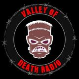 Valley Of Death Radio Archive