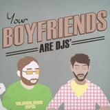 Your Boyfriends Are DJs - Uptempo Downtempo Mixtape (live)