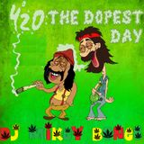 The Dopest Day