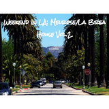 Weekend In LA Series: Melrose/La Brea House Vol.2