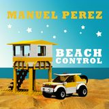 DJ Manuel Perez - Beach Control