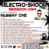 Fabbry One - Electro Shock Session 094 RadioShow2019