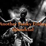 Another Funky Friday djSoulcial