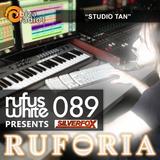 "Ruforia Ep89 ""Studio Tan"" on Ibiza Radio One 30.05.2017"