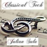 Classical Tech (Julian Sula Mash Up)