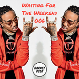 Waiting For The Weekend 006