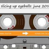 Slicing Up Eyeballs: Auto Reverse Mixtape / June 2013 / SIDE A