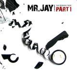 Mr.Jay - The Broken Tape - Part 1