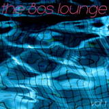 the 80s lounge - vol. 1