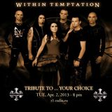 Tribute to...Your Choice: Within Temptation (R1 Radio 01-04-13)