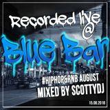 LIVE @ BLUE BAR #Hiphop&Rnb August