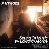 Sound Of Music w/ Edward George - 11-Jul-19