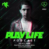DJ NYK - Play Life Podcast #002