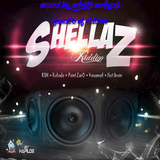 Shellaz Riddim (2016) Mixed By SELEKTA MELLOJAH FANATTIC OF RIDDIM