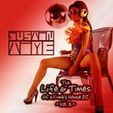 Justin Time - The Life + Times of a Funky House DJ Vol 3