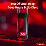 Best Of Vocal Deep, Deep House & Nu-Disco #27 - 11/11/2017