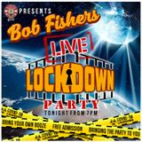 Saturday Night Lockdown Party Oldies Online With Your Host Bob Fisher  16 / 05 / 2020