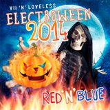 VII and Loveless ELECTROWEEN 2014 (Loveless' BLUE Mix)