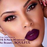 DJ B.Nice - Montreal -Deep, Tribal & Sexy 53 (*LADIES... I Luv you !! You are so Beauti...SOULFUL*)