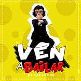 DJ Carlo Kou - Mix Ven A Bailar 2016