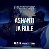 @DJMYSTERYJ - #TakeItBack Ashanti Vs Ja Rule
