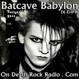 Dj EVIL K - BATCAVE BABYLON EPISODE VIII THE DEVIL AND THE DJ