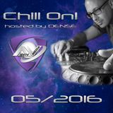 Chill On! by DENSE - edition 2016-05-29 with best of May mix