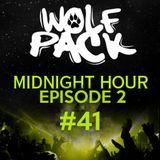 Wolfpack Midnight Hour Episode 2 #41