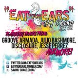 Eat Your Ears MIX:002 (By Dj Chino-Vinyl Vandals)
