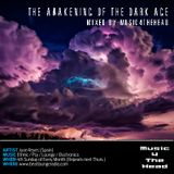 The awekaning of the dark age