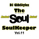 DJ GlibStylez - The SoulKeeper Vol.11 (R&B & NeoSoul Mix)