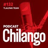 132 |La nueva hazaña del Tlalpan Team, ¿lo conoces?