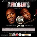 AFROBEATS TAKEOVER - 02.08.13 - www.ontopfm.net (MR EAZI INTERVIEW)
