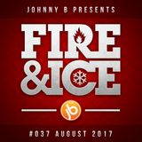 Johnny B Fire & Ice Drum & Bass Mix No. 37 - August 2017