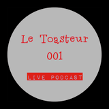 Le Toasteur #001 [Live Set] (2014-08-13)