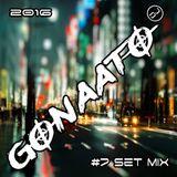#7 Set Mix House, Future House - Gonaato 2016
