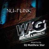 DJ Matthew Star presents: Nu-Funk (Live from W&G's)