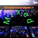 Mai legjobb dance slágerek 17 ( mixed)