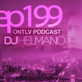 ONTLV PODCAST - Trance From Tel-Aviv - Episode 199 - Mixed By DJ Helmano