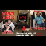 Attenti a noi 2! - Radio MusMea
